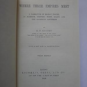 Where Three Empires Meet: KNIGHT (E.F.)