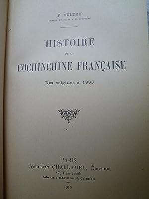 Histoire de la Cochinchine Française - Des origines à 1883: CULTRU (P.)