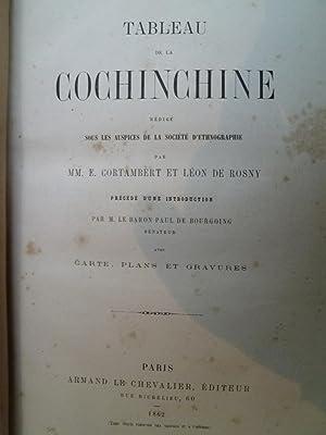 Tableau de la Cochinchine: CORTAMBERT (E.) et ROSNY (Léon de)