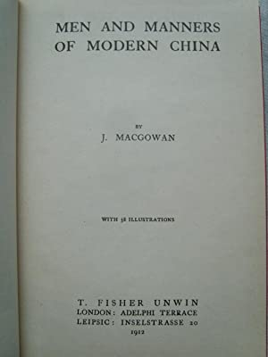 Men and Manners of Modern China: MACGOWAN (J)