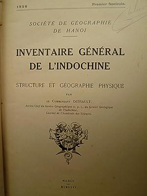 Inventaire Général de l'Indochine - Structure et Géographie Physique - ...