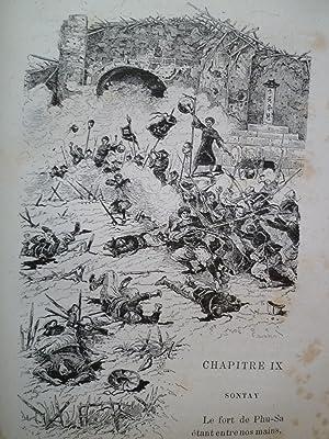 Au Tonkin - 1883-1885 - Récits anecdotiques illustrés de 300 dessins par l'...