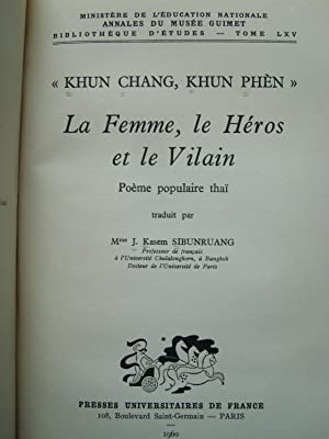 """""""Khun Chang, Khun Phèn"""", La femme, le Héros et le Vilain, Poème ..."""