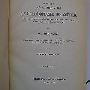 Feng-Shen-Yen-I - Die Metamorphosen der Goetter - Band I & II: GRUBE (Wilheim)