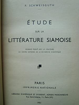 Etude sur la Littérature Siamoise: SCHWEISGUTH (P.)
