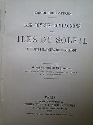 Les Joyeux Compagnons des Iles du Soleil - Aux Rives magiques de l'Insulinde: GUILLOTEAUX (...