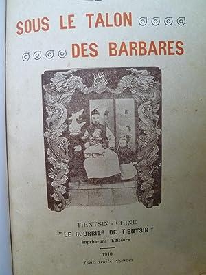Sous Le Talon des Barbares: CUTTIER (Charles Capitaine)