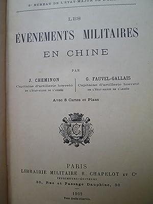 Les Evénements Militaires en Chine: CHEMINON (J.) - FAUVEL-GALLAIS (G.)