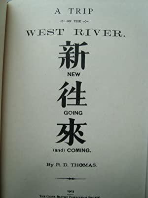 A Trip on the West River - New, Going & Coming: THOMAS (R.D.)
