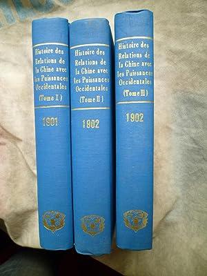 Histoire des Relations de la Chine avec les Puissances Occidentales 1860-1900: CORDIER (Henri)
