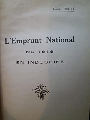 L'Emprunt National de 1918 en Indochine: TOUZET (André)