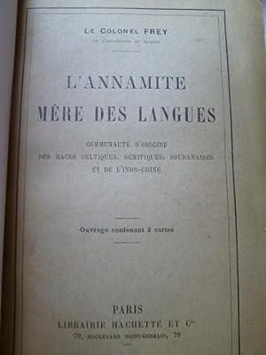 L'Annamite, Mère des Langues - Communauté d'origine des Races Celtiques, S&...