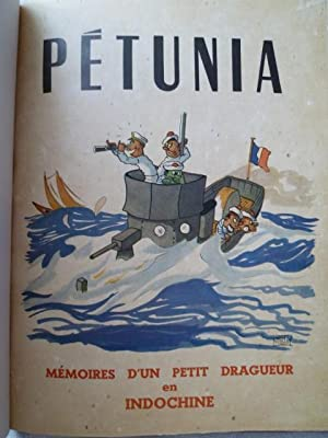 Pétunia - Mémoires d'un petit dragueur en Indochine: POTAY (Michel)