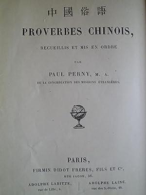 Proverbes Chinois recueillis et mis en ordre: PERNY (Paul) de la Congr�gation des Missions ...