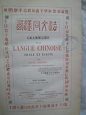 Grammaire de la Langue Chinoise Orale et Ecrite: PERNY (Paul)