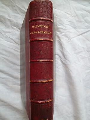 Dictionnaire Chinois-Français de la Langue Mandarine Parlée dans l'Ouest de la ...