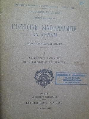 L'Officine Sino-Annamite en Annam - I) Le Médecin Annamite et la Préparation des...
