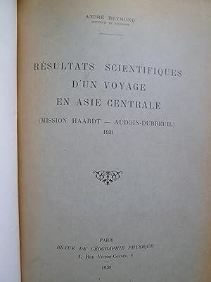 Résultats Scientifiques d'un Voyage en Asie Centrale (Mission Haardt - Audoin-Dubreuil)...