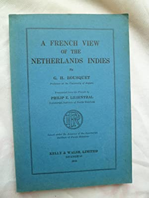 A French View of the Netherlands Indies: BOUSQUET (G.H.)