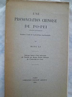 Une Prononciation Chinoise de Po-Pei (Province de Kouang-si), étudiée à l&#x27...