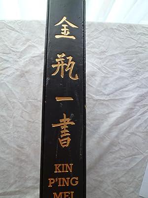 Kin P'ing Mei ou la merveilleuse histoire: KIN P'ING MEI]