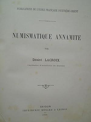 Numismatique Annamite: LACROIX (Désiré) - Capitaine d'Artillerie de Marine