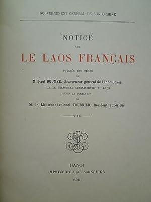Notice sur le Laos Français: TOURNIER (M. le Lieutenant-Colonel)