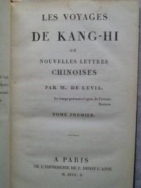 Les Voyages de Kang-Hi ou Nouvelles Lettres Chinoises: LEVIS (M. de)