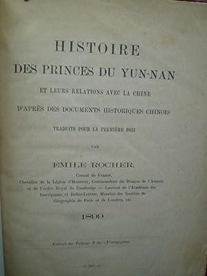 Histoire des Princes du Yun-Nan et leurs relations avec la Chine d'après des documents ...