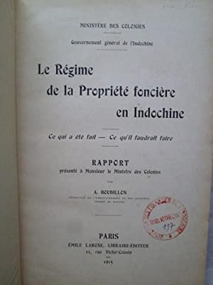 Le Régime de la Propriété Foncière en Indochine - Ce qui a ét&...
