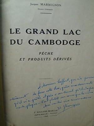 Le Grand Lac du Cambodge - Pêche et Produits dérivés.: MARMIGNON (Jean)