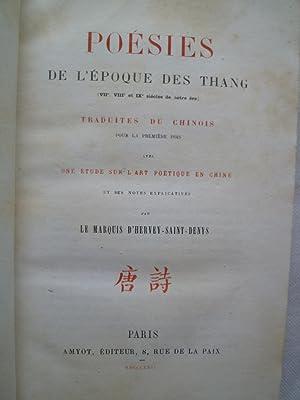 Poésies de l'Epoque des Thang (VIIe, VIIIe et IXe siècles de notre ère) ...