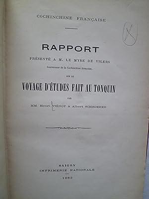 Rapport présenté à M. Le Myre de Vilers, Gouverneur de la Cochinchine Fran&...