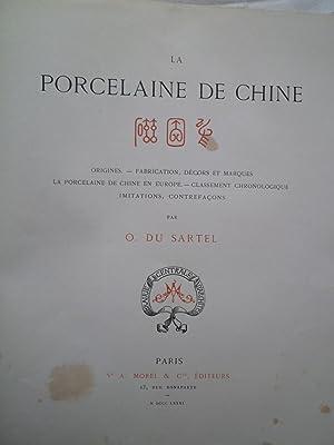 La Porcelaine de Chine: DU SARTEL(O.)