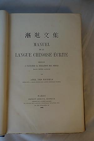 Manuel de la Langue Chinoise Ecrite destiné à faciliter la Rédaction des pi&...