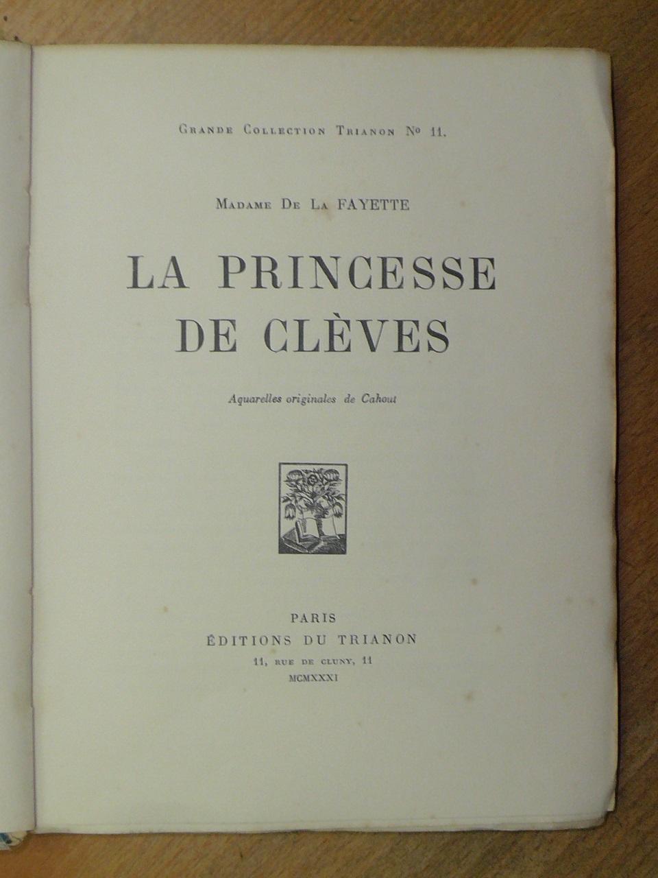 La princesse de clèves - Editions du Trianon