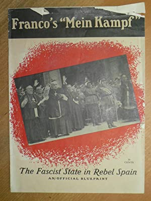 "Franco's ""Mein Kampf"". The Fascist State in"