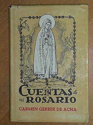 Cuentas de mi Rosario.: Gerber, Carmen.