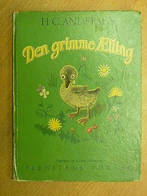 Den Grimme Aelling.: Andersen, H. C.