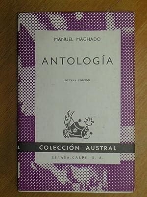 Antología. Octava edición.: Machado, Manuel.