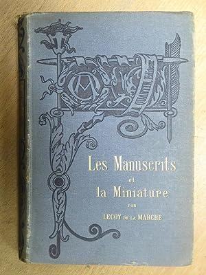 Les manuscrits et la miniature.: Lecoy de la