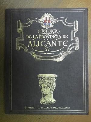 Historia de la provincia de Alicante. Separata.: Rabanal Alonso, Manuel