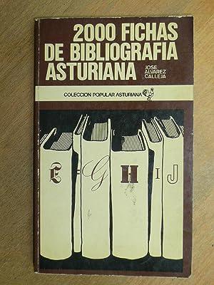 2.000 fichas de bibliografía Asturiana.: Alvarez Calleja, José.