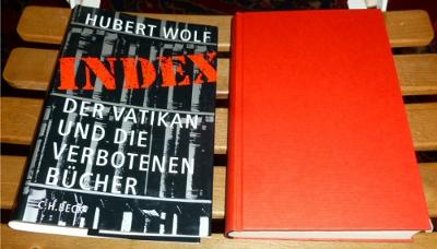 Index. Der Vatikan und die verbotenen Bücher.: Hubert Wolf