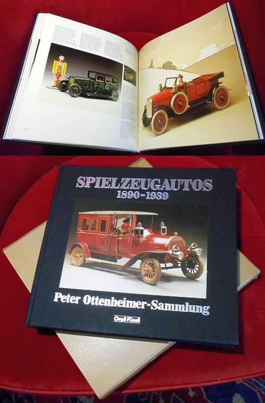 Toy Autos 1890-1939 The Peter Ottenheimer Collection 1984 Antikspielzeug