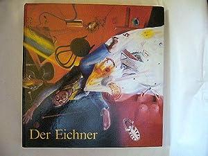 Der Eichner ( Hellmuth Eichner ) Oder Die Frage Nach Der Wirklichkeit.: Hans G. Tuchel.