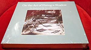 On the Art of Fixing a Shadow. One Hundred and Fifty Years of Photography. National Gallery of Ar...