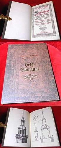 Architectura civilis – Holz-Baukunst. Architectura Civilis, Oder: Johann Wilhelm