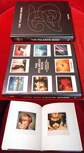 The Polaroid Book. Selections from the Polaroid Collections of Photography.