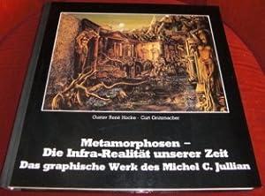 Metamorphosen - Die Infra-Realität Unserer Zeit. Das: Hrsg. Gustav René